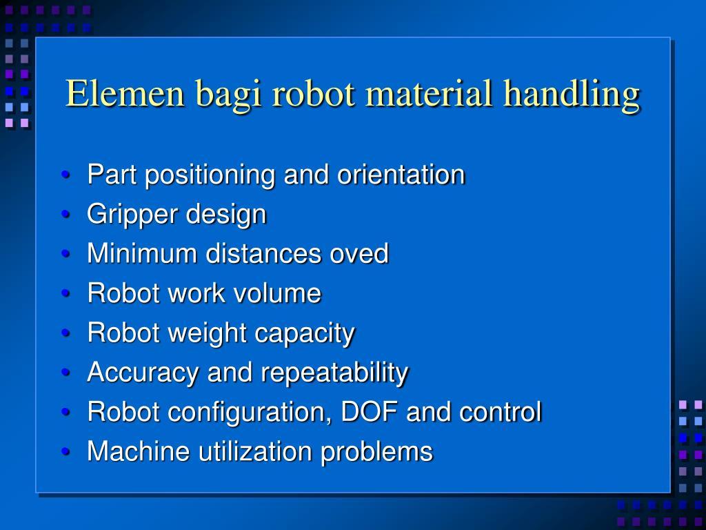 Elemen bagi robot material handling