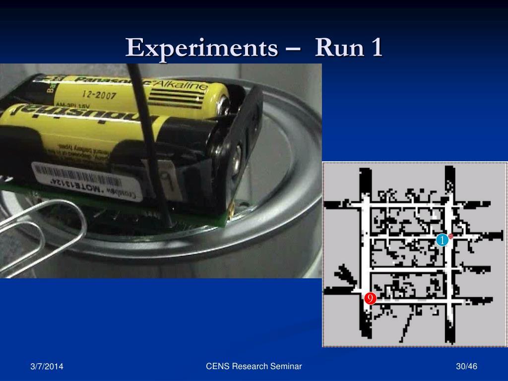 Experiments –  Run 1