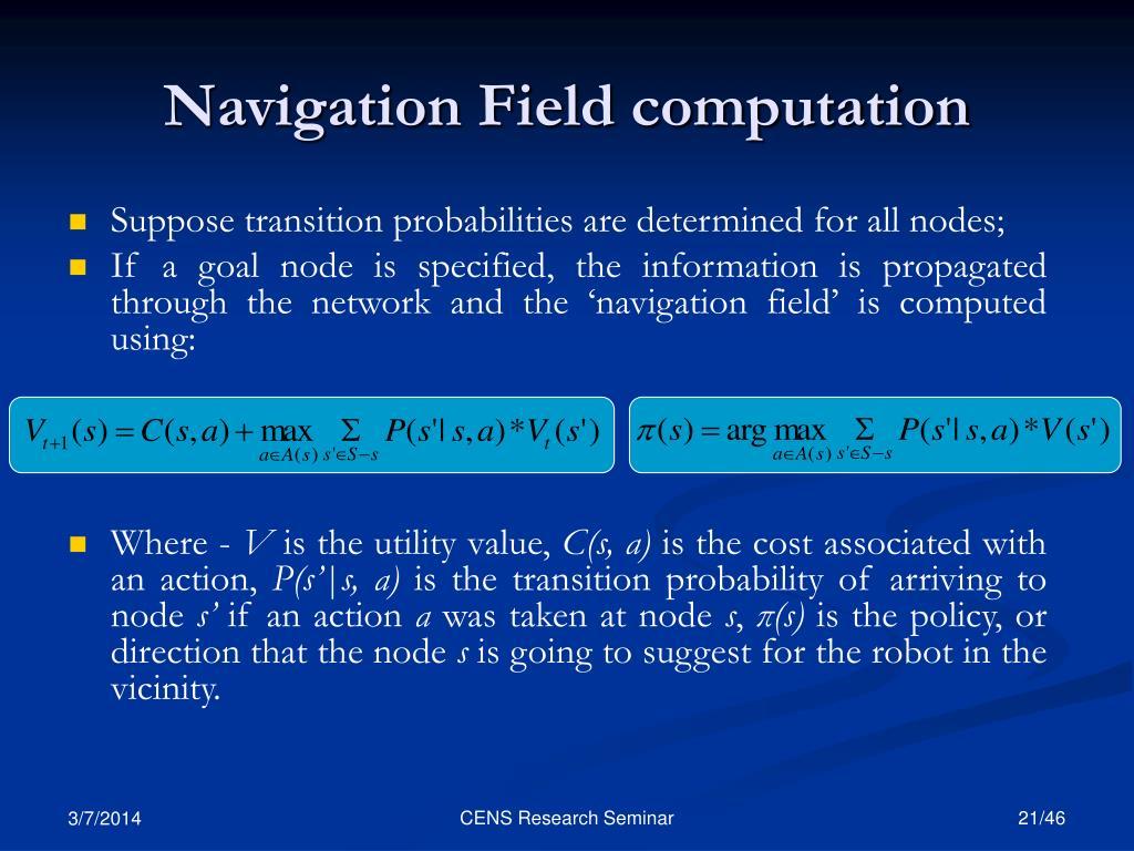 Navigation Field computation