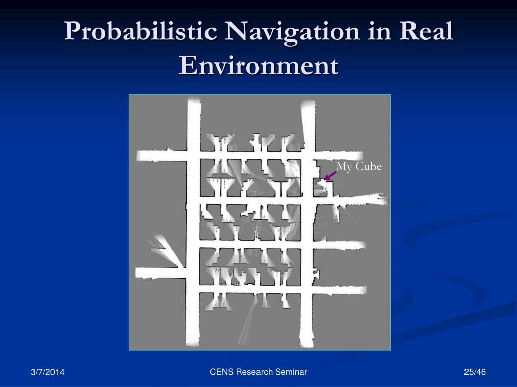 Probabilistic Navigation in Real Environment