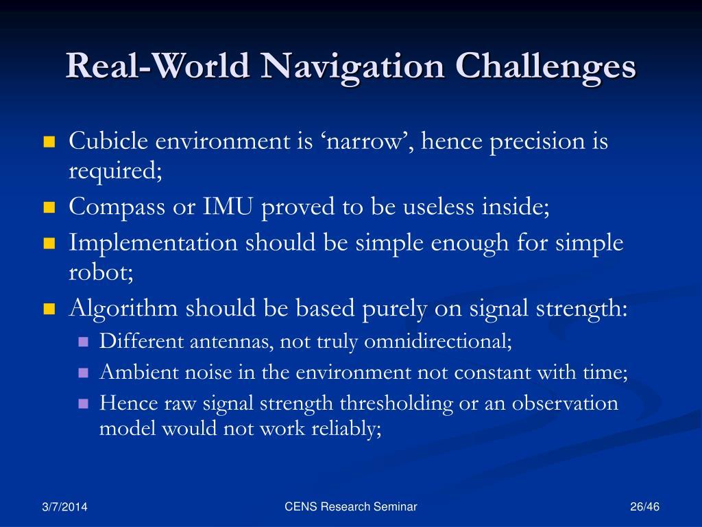 Real-World Navigation Challenges