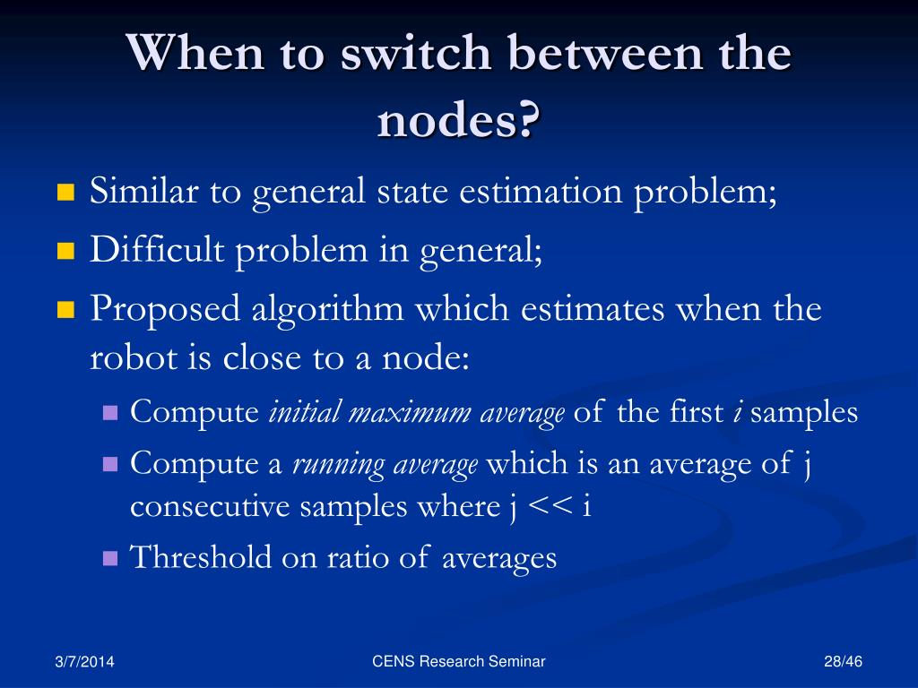 When to switch between the nodes?