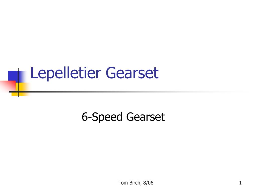 Lepelletier Gearset