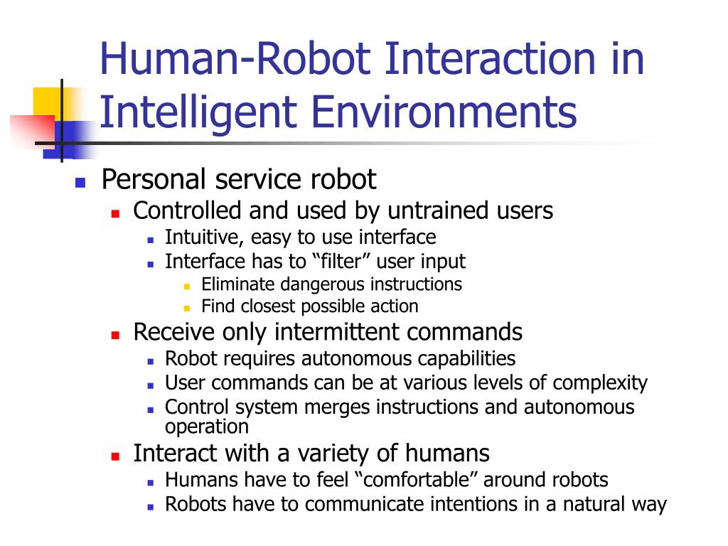 Human-Robot Interaction in Intelligent Environments