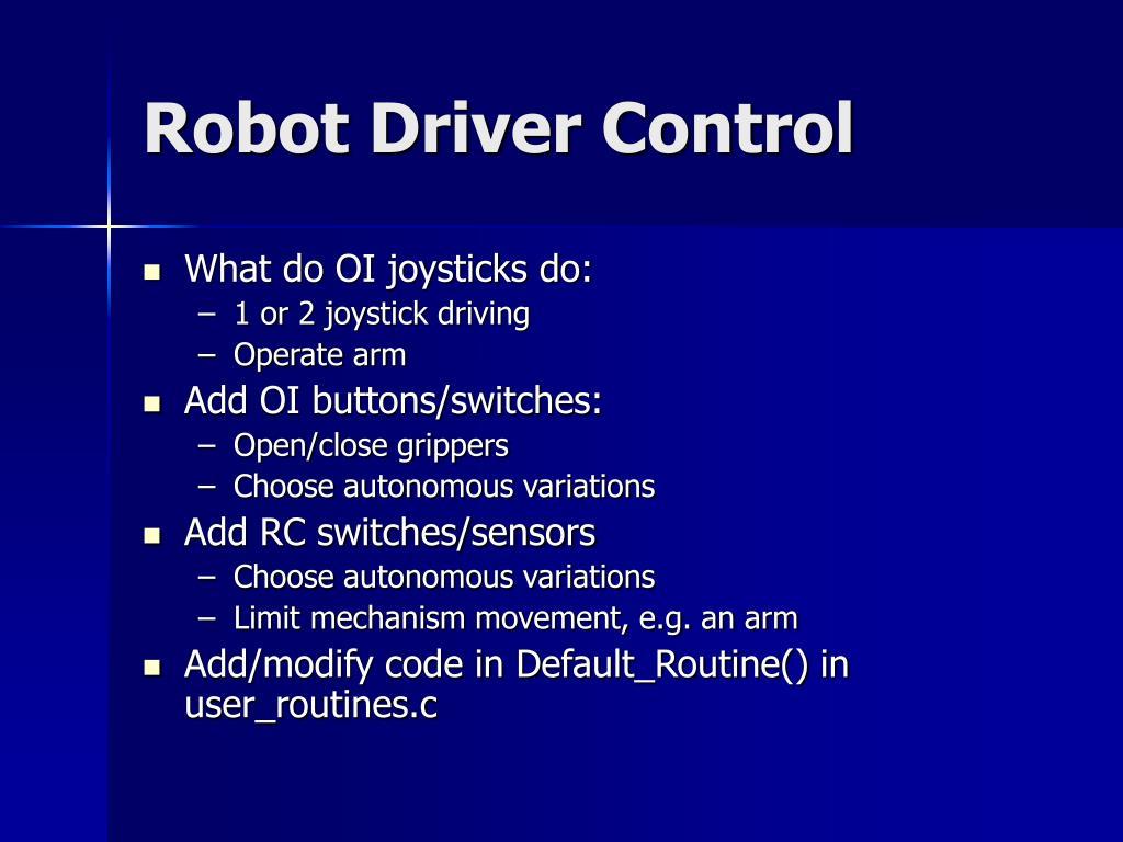 Robot Driver Control