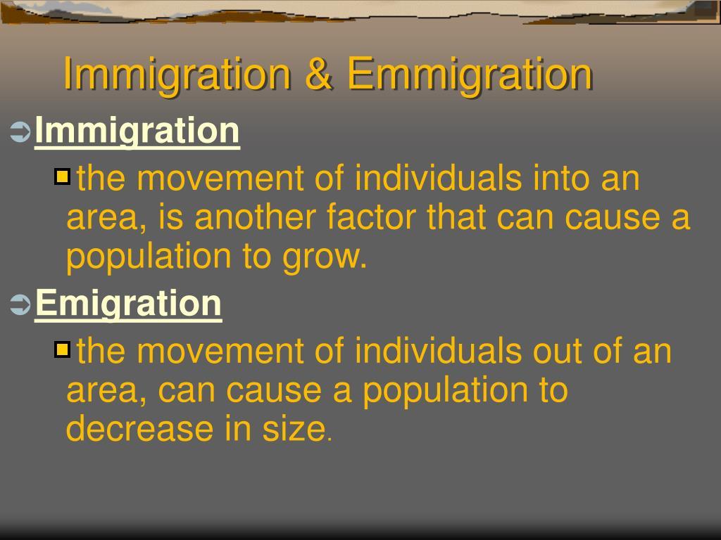Immigration & Emmigration