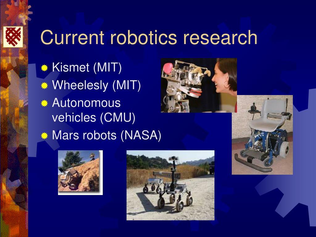 Current robotics research