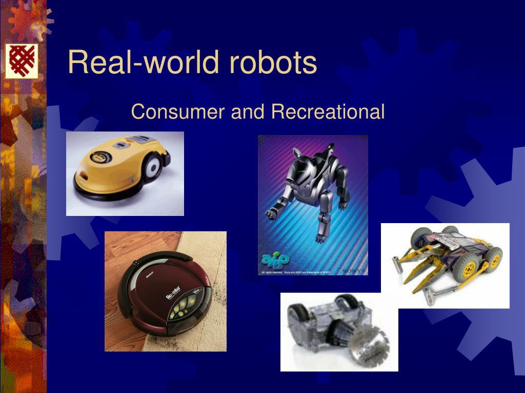 Real-world robots