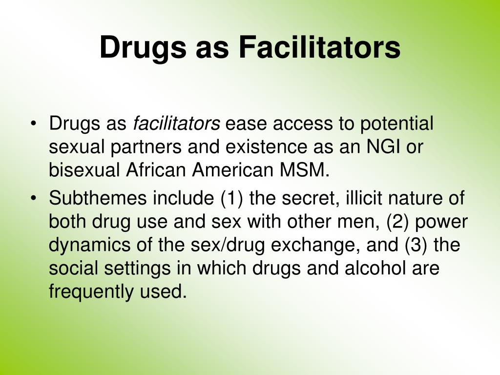 Drugs as Facilitators