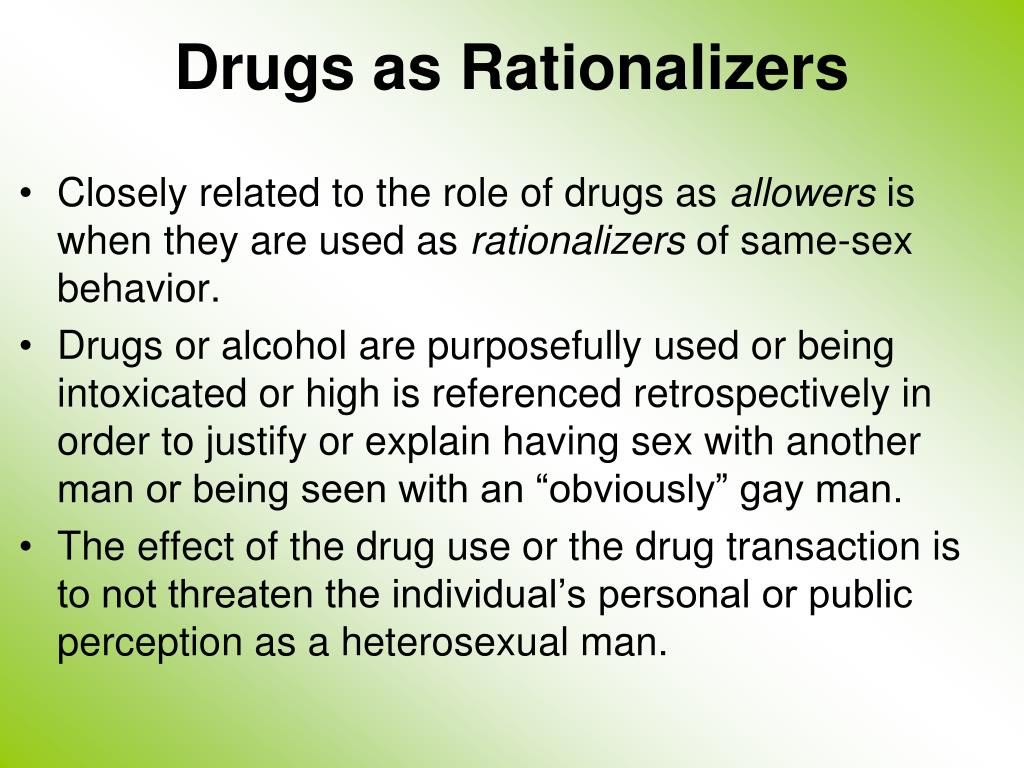 Drugs as Rationalizers