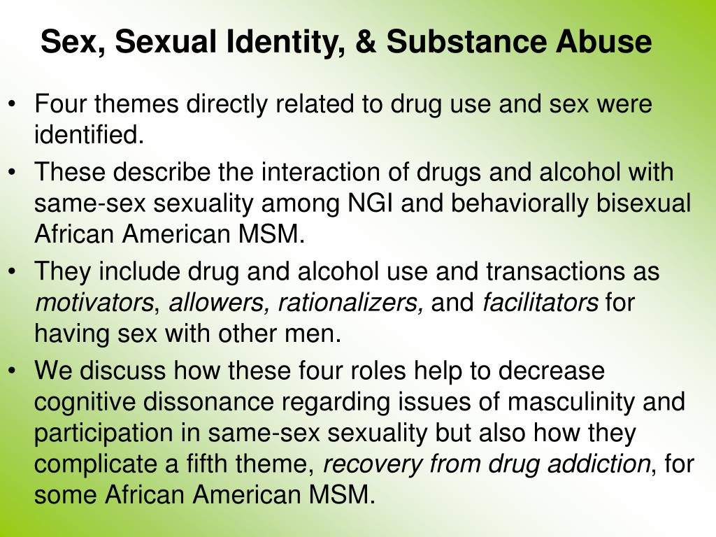 Sex, Sexual Identity, & Substance Abuse