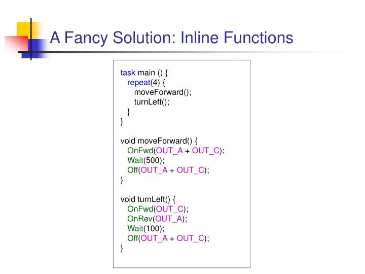 A Fancy Solution: Inline Functions