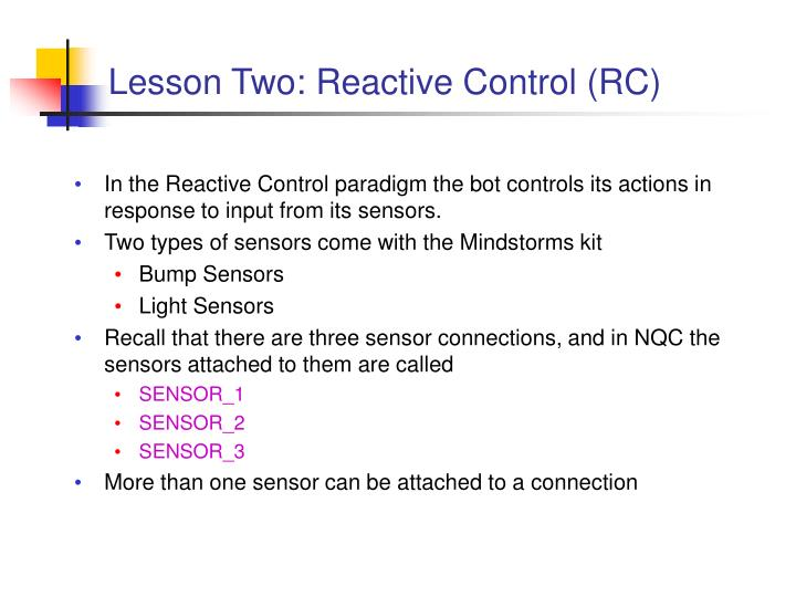 Lesson Two: Reactive Control (RC)