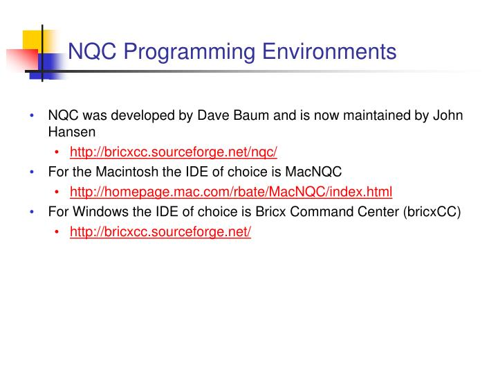 NQC Programming Environments