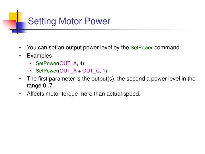 Setting Motor Power