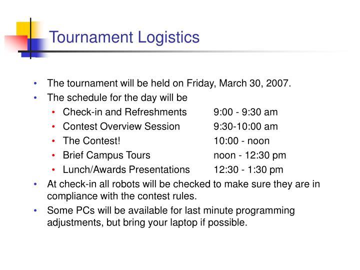 Tournament Logistics