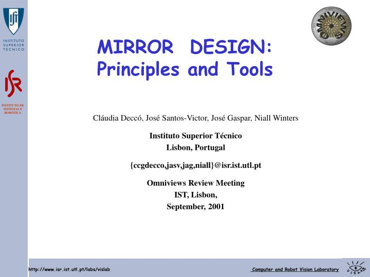 Mirror design principles and tools