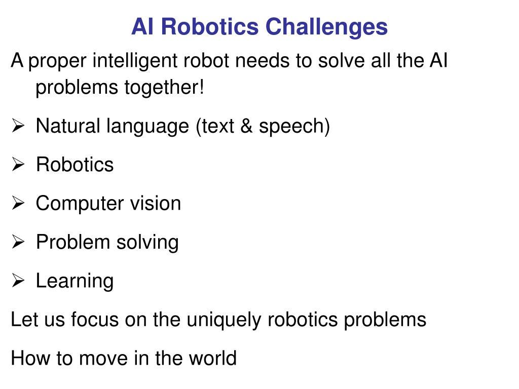 AI Robotics Challenges