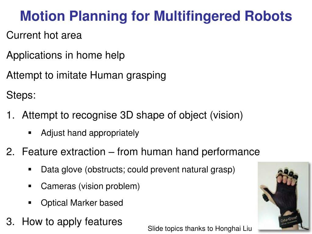 Motion Planning for Multifingered Robots