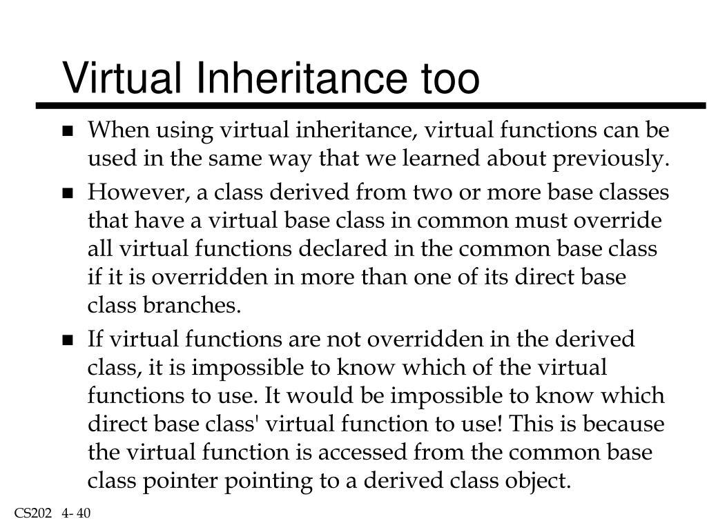 Virtual Inheritance too