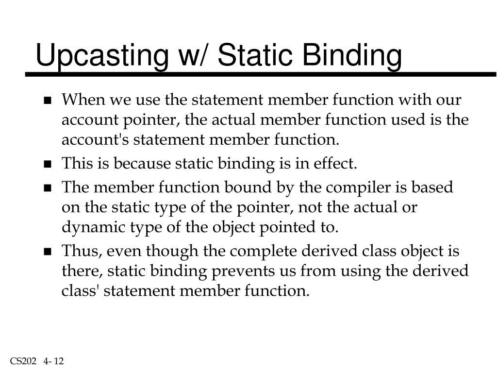 Upcasting w/ Static Binding