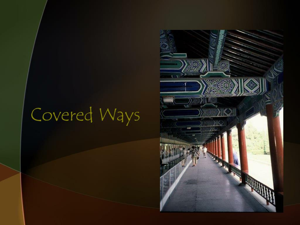 Covered Ways