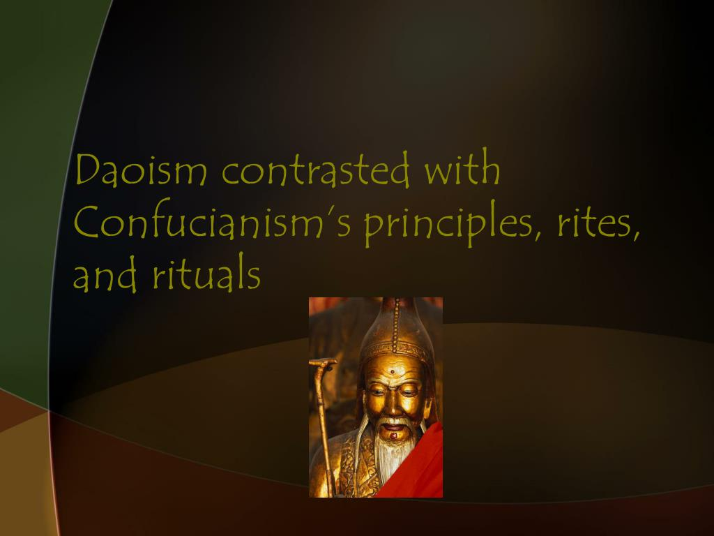 Daoism contrasted with Confucianism's principles, rites, and rituals