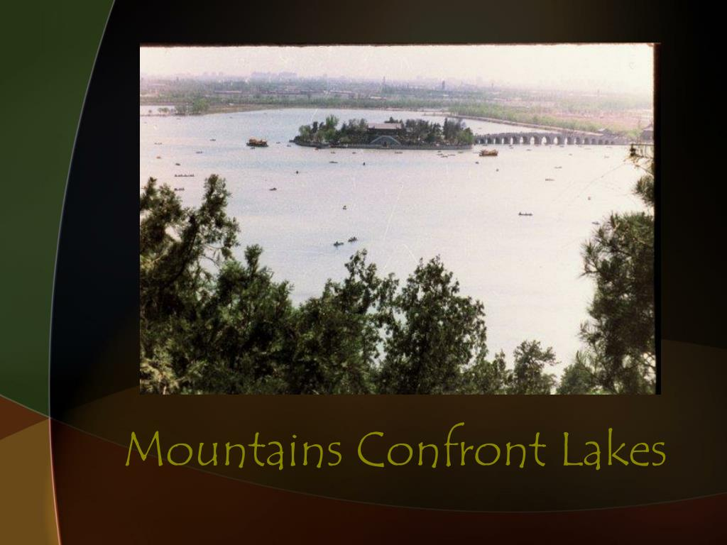 Mountains Confront Lakes