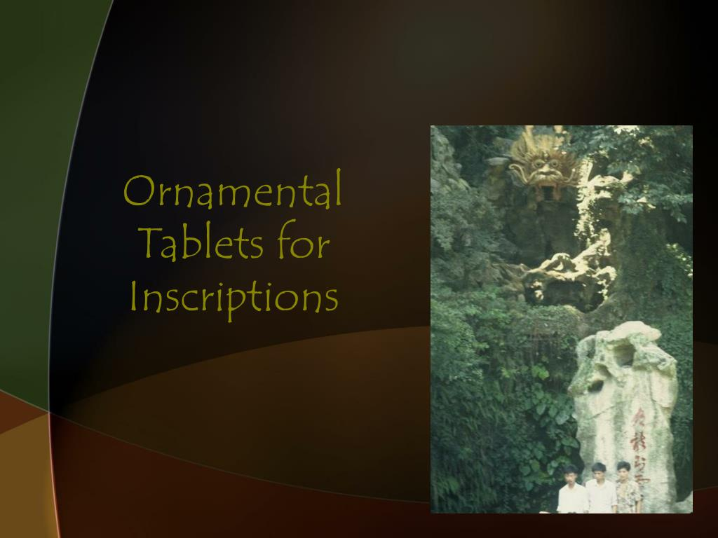 Ornamental Tablets for Inscriptions