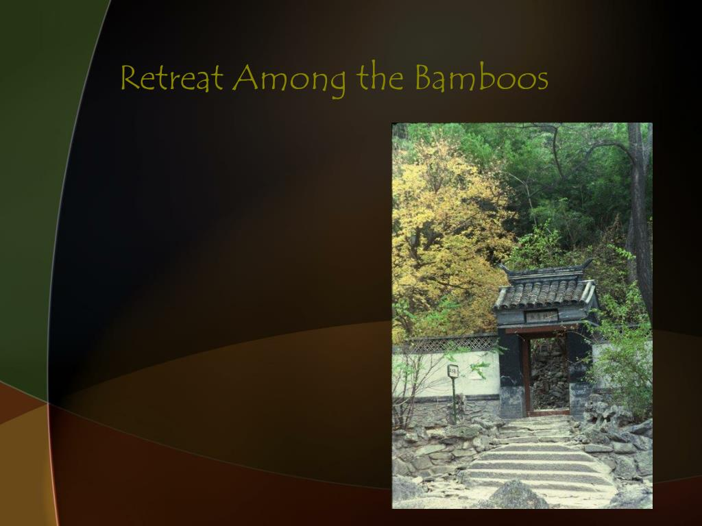 Retreat Among the Bamboos