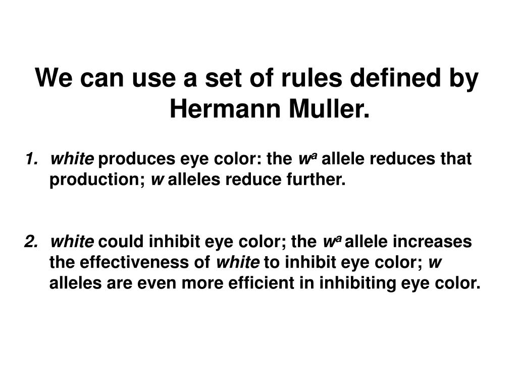 We can use a set of rules defined by Hermann Muller.