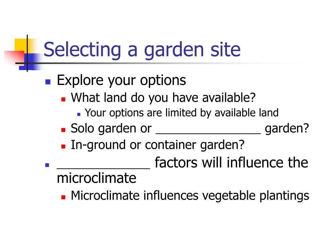 Selecting a garden site