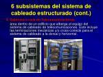 6 subsistemas del sistema de cableado estructurado cont