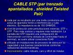cable stp par trenzado apantallados shielded twisted pair
