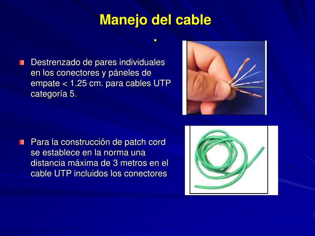Manejo del cable