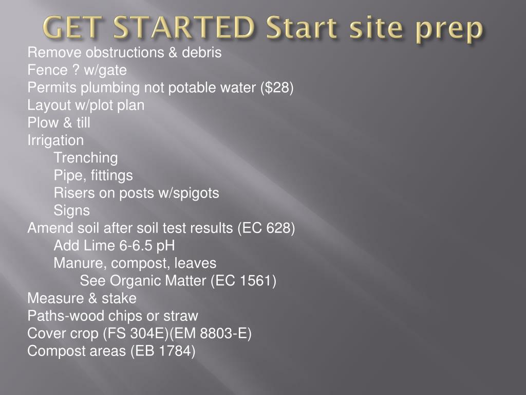 GET STARTED Start site prep