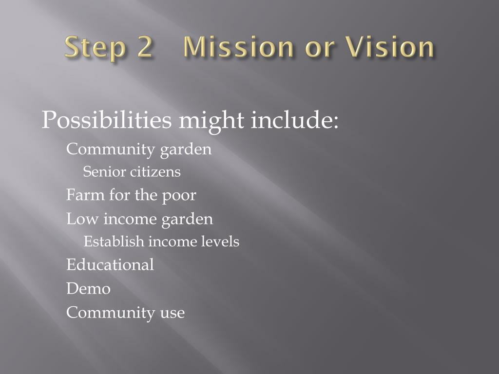Step 2   Mission or Vision