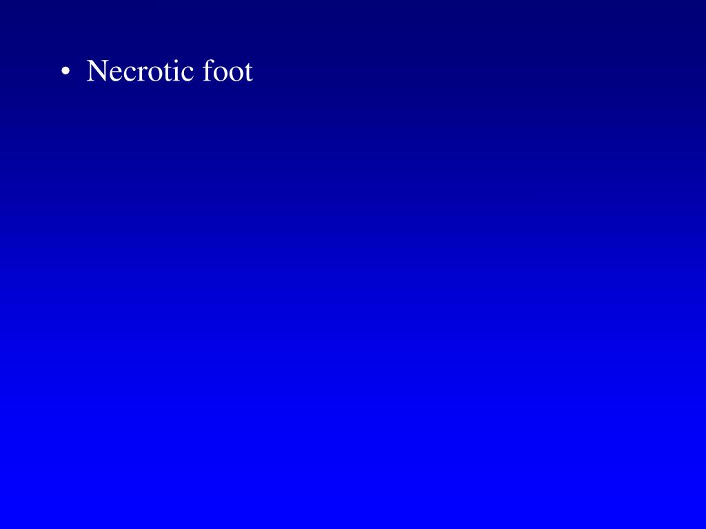 Necrotic foot