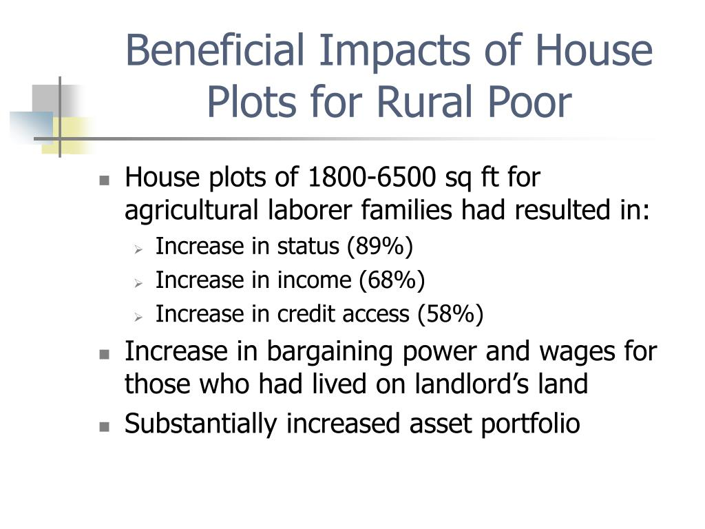Beneficial Impacts of House Plots for Rural Poor