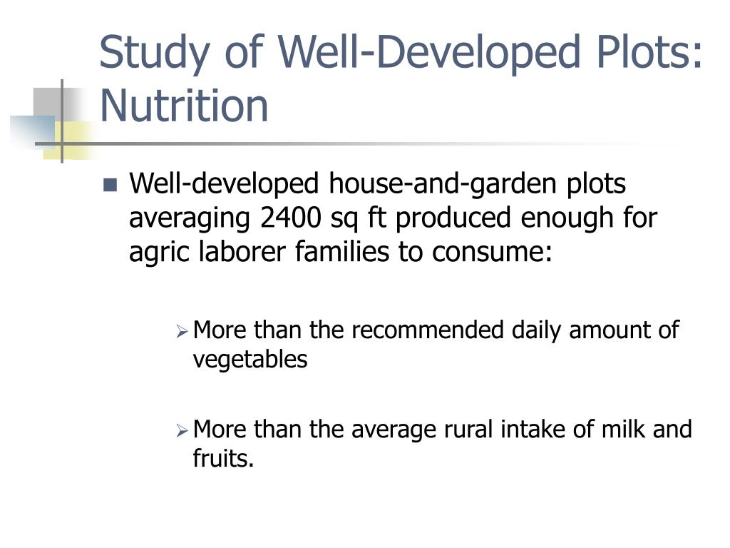 Study of Well-Developed Plots: Nutrition