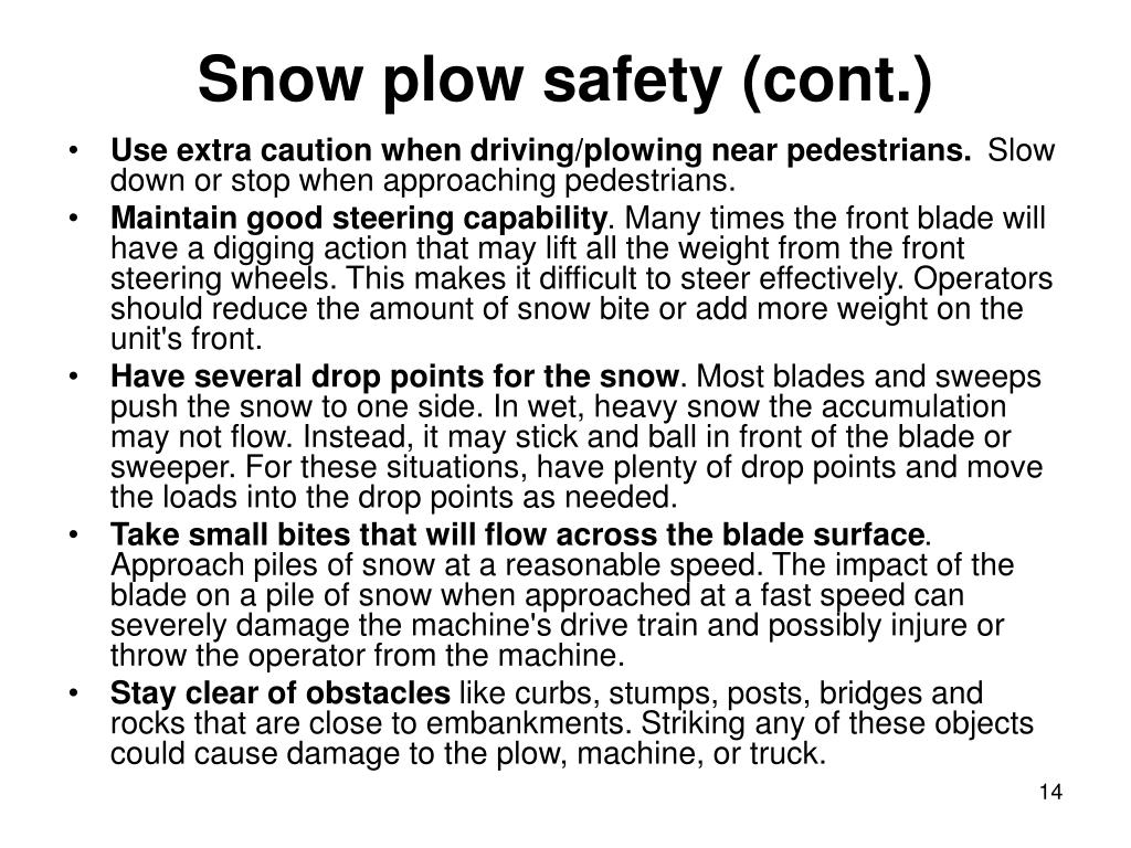 Snow plow safety (cont.)