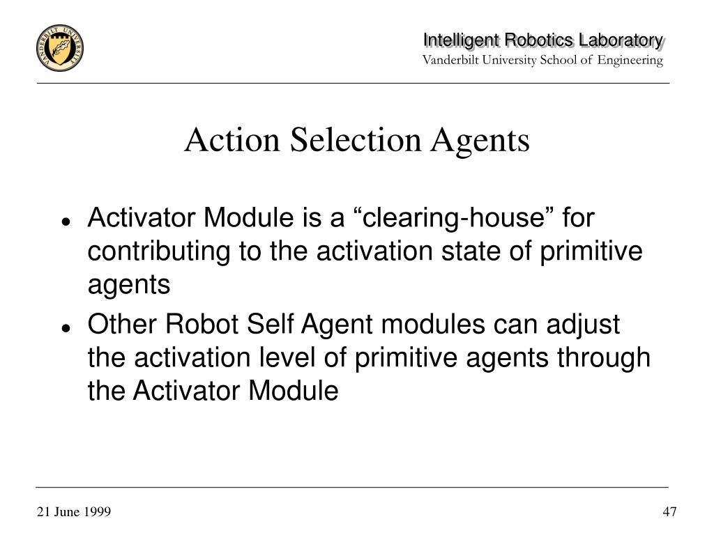 Action Selection Agents