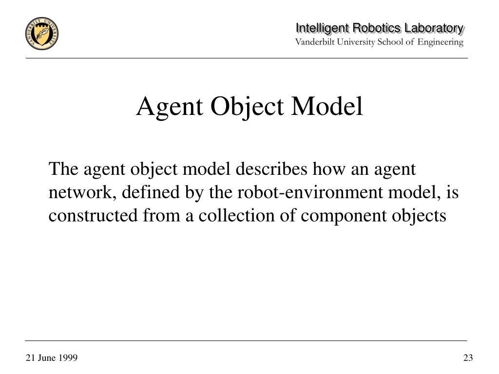 Agent Object Model