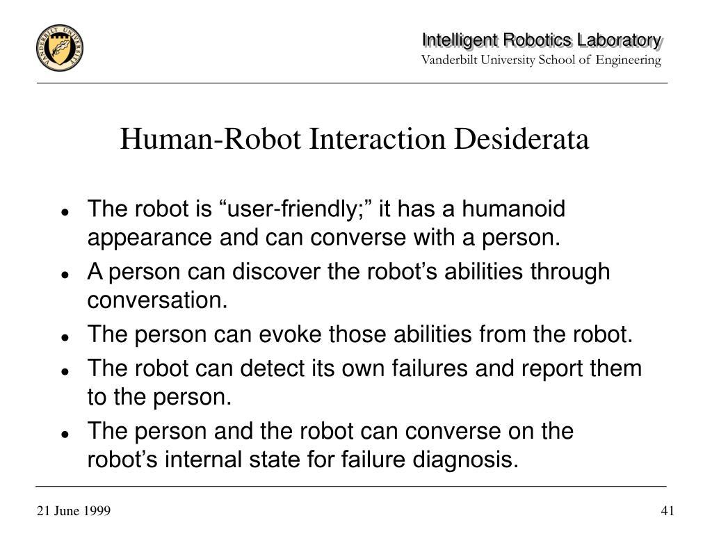 Human-Robot Interaction Desiderata