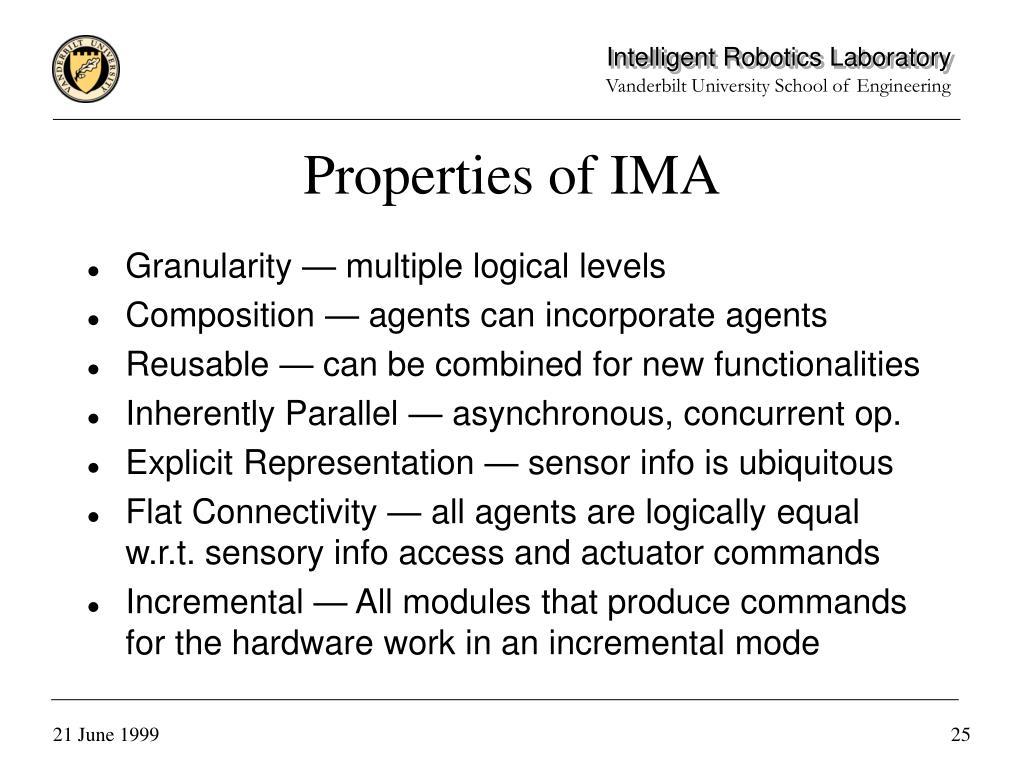 Properties of IMA