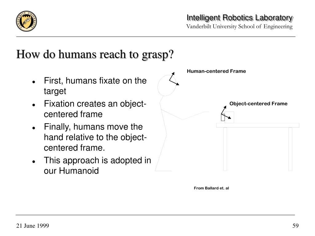How do humans reach to grasp?
