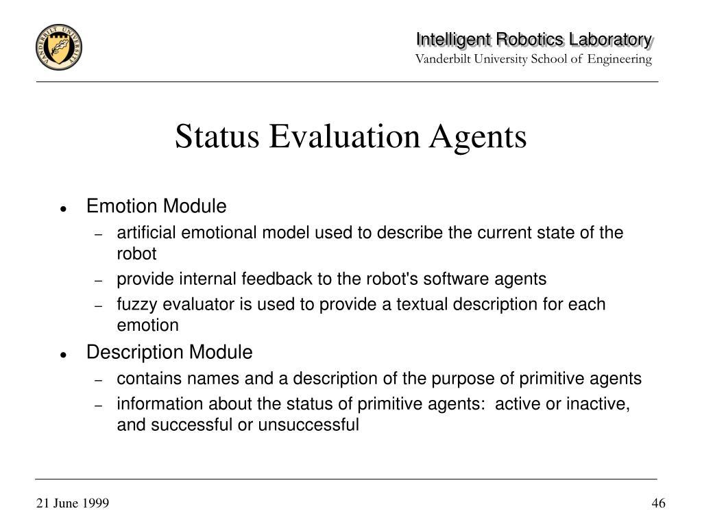 Status Evaluation Agents