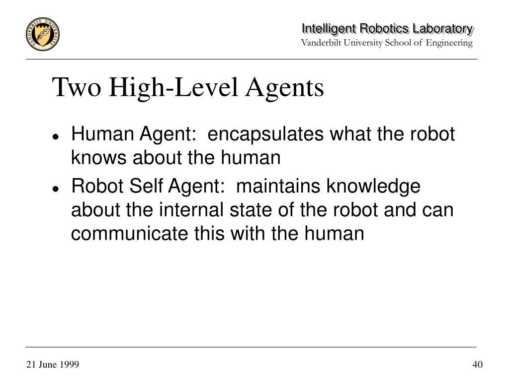Two High-Level Agents
