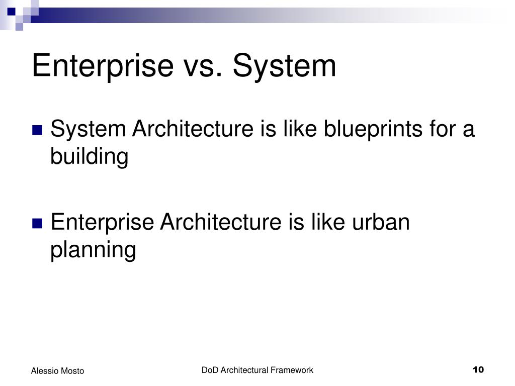 Enterprise vs. System