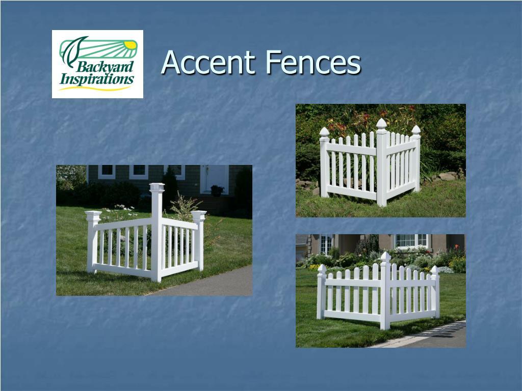 Accent Fences